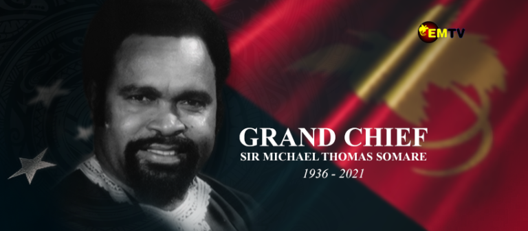 Grand Chief Sir Michael Thomas Somare Wish Honoured