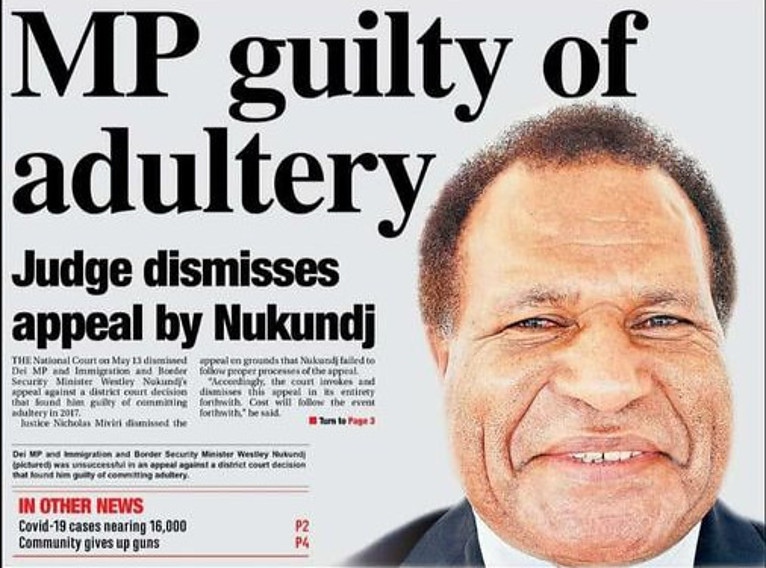 Dei MP and Immigration and Border Security Minister Westley Nukundj's appeal against a district court decision that found him guilty of committing adultery in 2016.